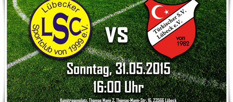 Kreisliga letzter Spieltag: Lübecker SC - Türkischer SV