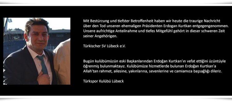 Wir trauern um Erdogan Kurtkan (Vefat ve Başsağlığı)